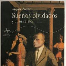 Libri di seconda mano: SUEÑOS OLVIDADOS Y OTROS RELATOS / STEFAN ZWEIG / ALBA. Lote 237914120