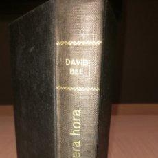 Libros de segunda mano: LA TERCERA HORA - DAVID BEE - EDITORIAL BRUGUERA. Lote 238338345