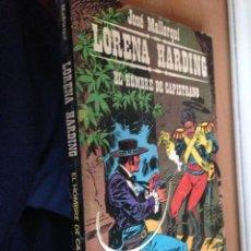 Libros de segunda mano: LORENA HARDING Nº 1. EL HOMBRE DE CAPISTRANO. JOSE MALLORQUI. EDITORIAL BURULAN. Lote 238449940