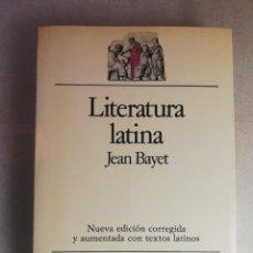Libros de segunda mano: JEAN BAYET - LITERATURA LATINA, BARCELONA, ARIEL,. Lote 239521965