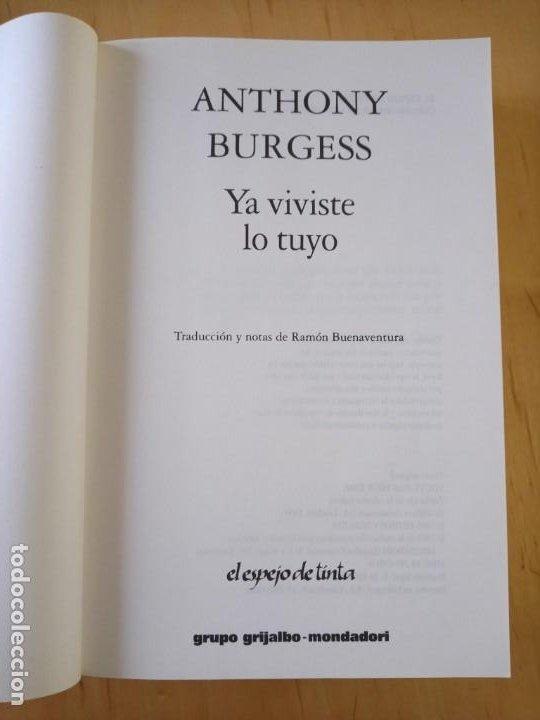 Libros de segunda mano: ANTHONY BURGESS YA VIVISTE LO TUYO - Foto 4 - 239717875