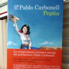 Libros de segunda mano: PEPITA. PABLO CARBONELL. DESTINO. ÁNCORA Y DELFÍN. Lote 239929635