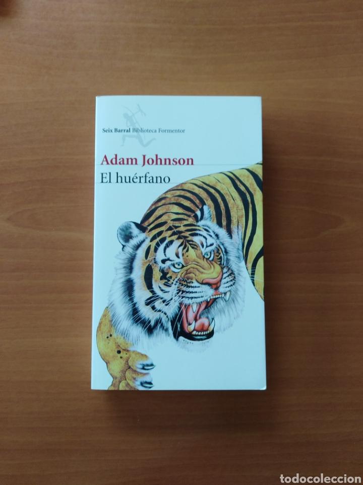 EL HUÉRFANO. ADAM JOHNSON (Libros de Segunda Mano (posteriores a 1936) - Literatura - Narrativa - Otros)