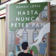 Libros de segunda mano: HASTA NUNCA, PETER PAN NANDO. LIBRO NUEVO. Lote 240131475