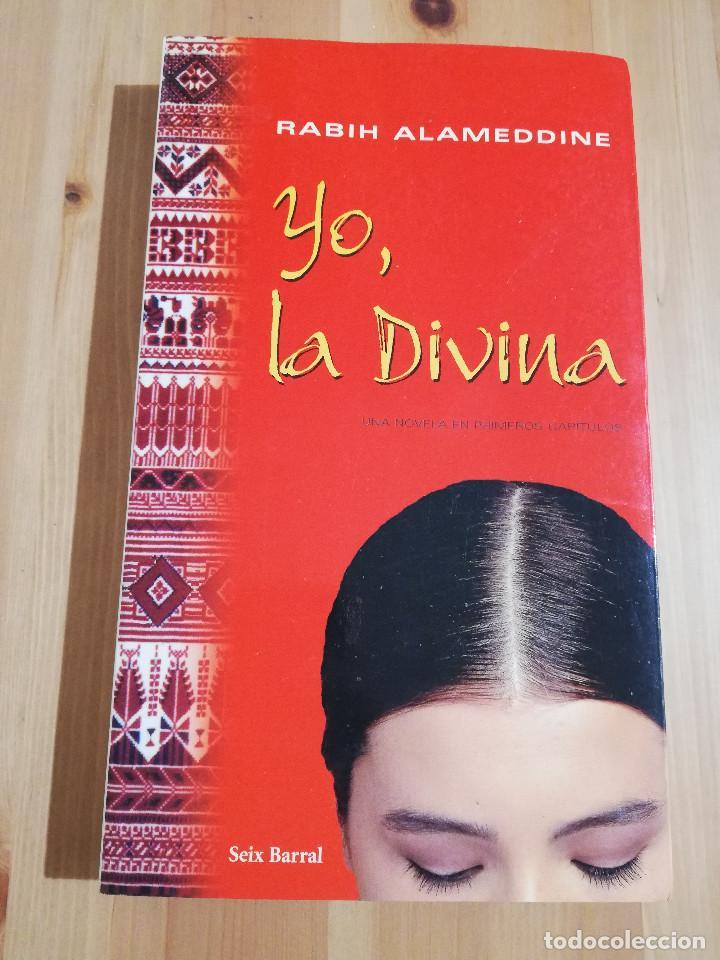 YO, LA DIVINA (RABIH ALAMEDDINE) (Libros de Segunda Mano (posteriores a 1936) - Literatura - Narrativa - Otros)