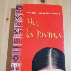 Libros de segunda mano: YO, LA DIVINA (RABIH ALAMEDDINE). Lote 240214965