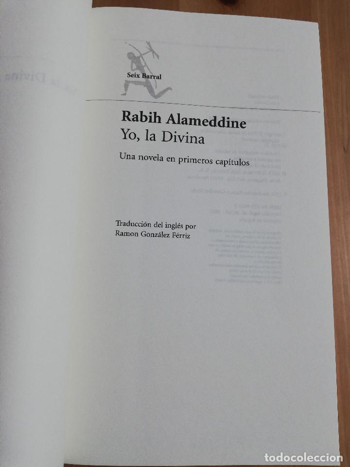 Libros de segunda mano: YO, LA DIVINA (RABIH ALAMEDDINE) - Foto 2 - 240214965