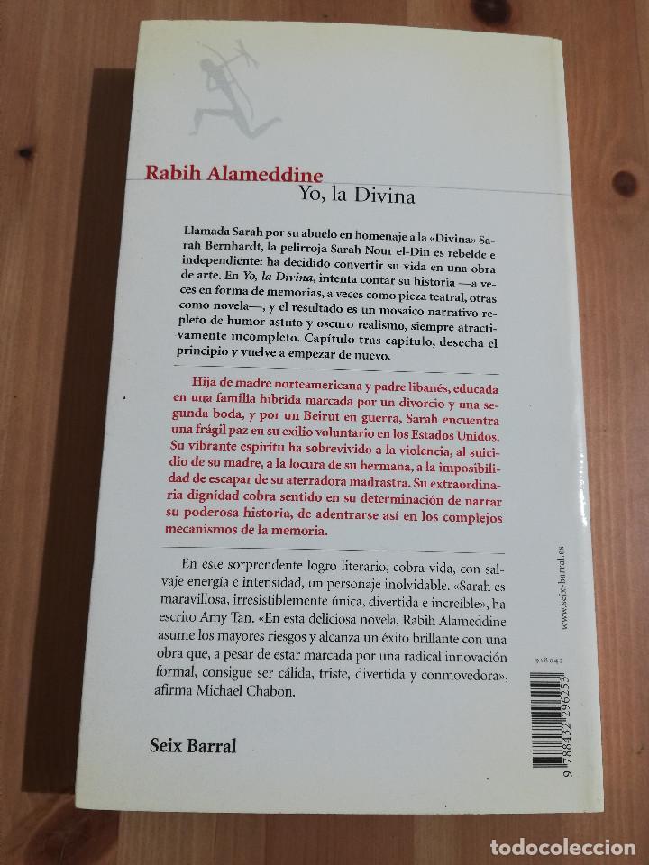 Libros de segunda mano: YO, LA DIVINA (RABIH ALAMEDDINE) - Foto 3 - 240214965