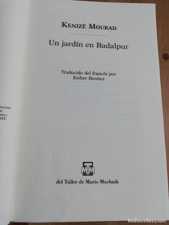 Libros de segunda mano: UN JARDÍN EN BADALPUR (KENIZÉ MOURAD) - Foto 2 - 240217740