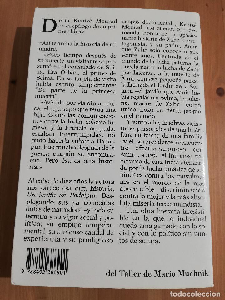 Libros de segunda mano: UN JARDÍN EN BADALPUR (KENIZÉ MOURAD) - Foto 4 - 240217740