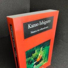Libri di seconda mano: NUNCA ME ABANDONES – KAZUO ISHIGURO - ANAGRAMA - GCH. Lote 240660880