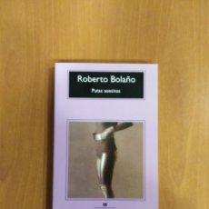 Libros de segunda mano: PUTAS ASESINAS. ROBERTO BOLAÑO. Lote 240686650