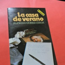 Livres d'occasion: LA CASA DE VERANO. GÓMEZ CERDÁ. ALFREDO. 2ª ED. SM 1986. Lote 240973955