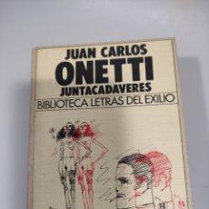 Libros de segunda mano: JUNTACADÁVERES, J.CARLOS ONETTI. Lote 240996255