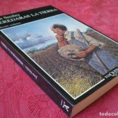 Livres d'occasion: HEREDARÁS LA TIERRA. JANE SMILEY. COLECCIÓN ANDANZAS 173. TUSQUETS EDITORES.. Lote 241264140