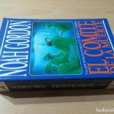 Livres d'occasion: EL COMITÉ DE LA MUERTE / NOAH GORDON / EDICIONES B / AD305. Lote 241295145