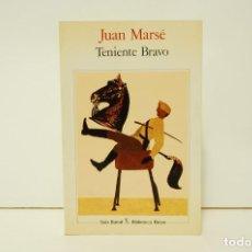 Libros de segunda mano: JUAN MARSÉ - TENIENTE BRAVO. Lote 241331165