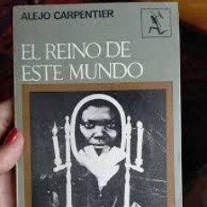 Livros em segunda mão: EL REINO DE ESTE MUNDO. ALEJO CARPENTIER. Lote 241419860
