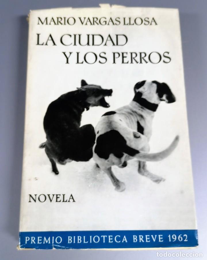 LA CIUDAD Y LOS PERROS - MARIO VARGAS LLOSA - 1963 (Libros de Segunda Mano (posteriores a 1936) - Literatura - Narrativa - Otros)