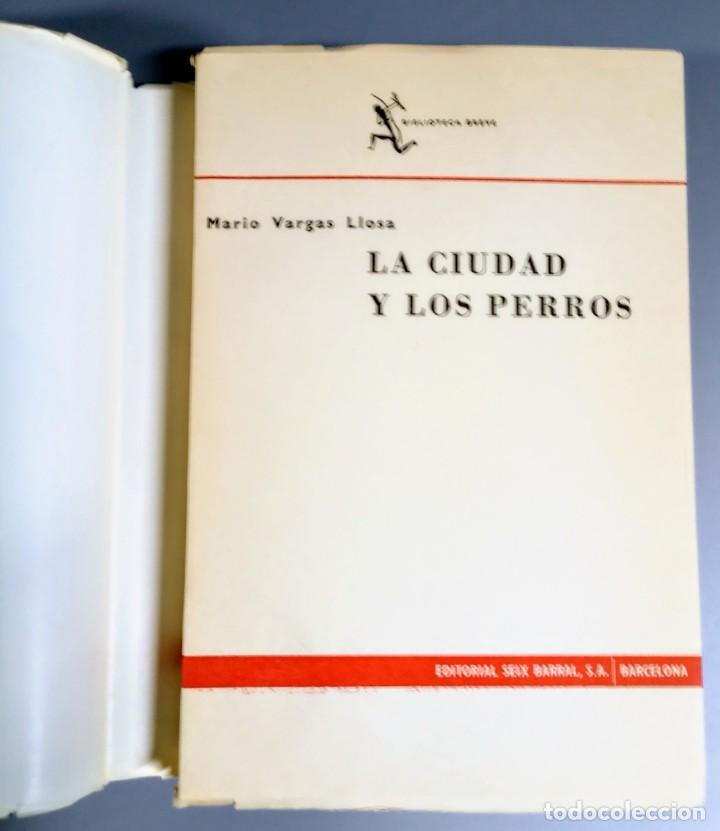 Libros de segunda mano: LA CIUDAD Y LOS PERROS - MARIO VARGAS LLOSA - 1963 - Foto 4 - 241762480