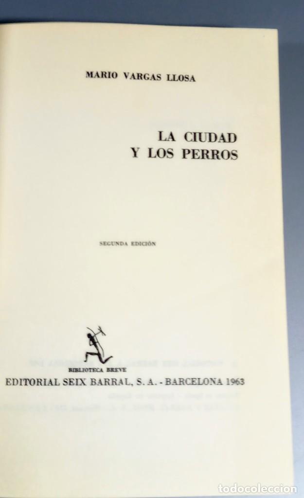 Libros de segunda mano: LA CIUDAD Y LOS PERROS - MARIO VARGAS LLOSA - 1963 - Foto 5 - 241762480
