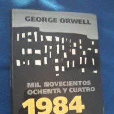 Libros de segunda mano: 1984 (MIL NOVECIENTOS OCHENTA Y CUATRO) - GEORGE ORWELL - ILUSTRACIONES DE ANTONIO SAURA. Lote 241774125
