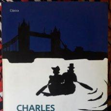 Libros de segunda mano: CHARLES DICKENS . NUESTRO AMIGO COMÚN. Lote 241790835