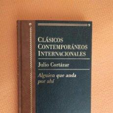 Livres d'occasion: ALGUIEN QUE ANDA POR AHI JULIO CORTAZAR. Lote 241878040