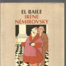 Libros de segunda mano: IRENE NEMIROVSKY. EL BAILE. SALAMANDRA.. Lote 295685128