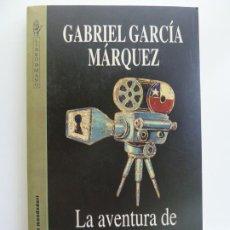 Libros de segunda mano: LA AVENTURA DE MIGUEL LITTÍN CLANDESTINO EN CHILE. GABRIEL GARCÍA MÁRQUEZ. Lote 242473220