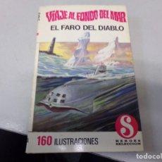 Libros de segunda mano: SERIE VIAJE AL FONDO DEL MAR , BRUGUERA , NUMERO 1. Lote 242478045