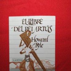 Libros de segunda mano: EL LLIBRE DEL REI ARTUS. HOWARD RYLE.. Lote 242868690