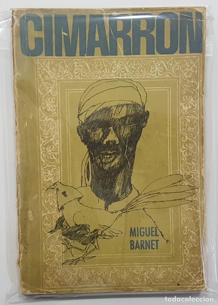 CIMARRÓN. MIGUEL BARNET. LA HABANA, CUBA, 1967. (ESCLAVITUD EN CUBA, BIOGRAFÍA) (Libros de Segunda Mano (posteriores a 1936) - Literatura - Narrativa - Otros)