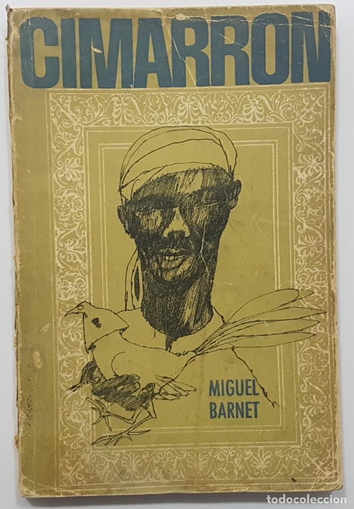 Libros de segunda mano: CIMARRÓN. Miguel Barnet. La Habana, Cuba, 1967. (esclavitud en Cuba, biografía) - Foto 6 - 243278555