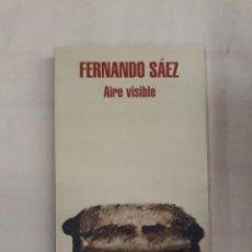 Libri di seconda mano: SÁEZ, FERNANDO. AIRE VISIBLE. Lote 243389390