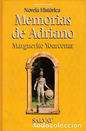 CORTÁZAR, JULIO; YOUCENAR, MARGUERITE - MEMORIAS DE ADRIANO (Libros de Segunda Mano (posteriores a 1936) - Literatura - Narrativa - Otros)