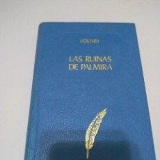 Libros de segunda mano: LAS RUINAS DE PALMIRA (CONDE VOLNEY) BIBLIOTECA EDAF 87 - 1969. Lote 243440880