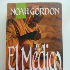 Libros de segunda mano: EL MÉDICO. NOAH GORDON. Lote 243581550
