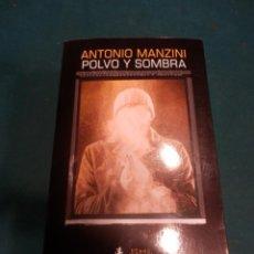 Libros de segunda mano: POLVO Y SOMBRA - LIBRO DE ANTONIO MANZINI - SALAMANDRA (BLACK) 1ª EDICIÓN 2020. Lote 243772640
