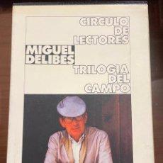 Libros de segunda mano: TRILOGIA DEL CAMPO, MIGUEL DELIBES, CIRCULO DE LECTORES. Lote 243777385