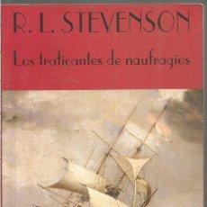 Libros de segunda mano: ROBERT LOUIS STEVNSON. LOS TRAFICANTES DE NAUFRAGIOS. VALDEMAR EL CLUB DIOGENES. Lote 243813110