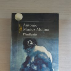Libros de segunda mano: PLENILUNIO - ANTONIO MUÑOZ MOLINA. Lote 243814900