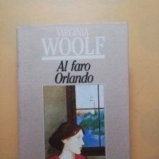 Libros de segunda mano: AL FARO ORLANDO. VIRGINIA WOOLF. MUNDO ACTUAL DE EDICIONES. 1ª EDICION. 1982. PAG.410.. Lote 243832455