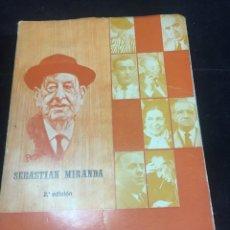 Libros de segunda mano: RECUERDOS Y AÑORANZAS. SEBASTIÁN MIRANDA. ED. PRENSA ESPAÑOLA 1973 2ª EDICIÓN.. Lote 243854245