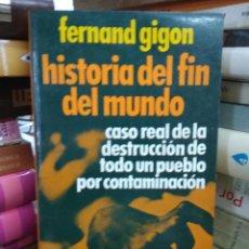 Libros de segunda mano: HISTORIA DEL FIN DEL MUNDO, FERNAND GIGON. L.23998. Lote 243882655