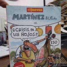 Libros de segunda mano: EL JUEVES Y MARTÍNEZ EL FACHA. L.24002. Lote 243883955