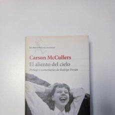 Libros de segunda mano: EL ALIENTO DEL CIELO. CARSON MCCULLERS. SEIX BARRAL.. Lote 243910675