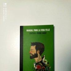 Libros de segunda mano: MANUAL PARA LA VIDA FELIZ. EPÍCTETO. PIERRE HADOT. ERRATA NATURAE.. Lote 243910945