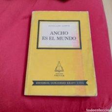 Libros de segunda mano: ANCHO ES EL MUNDO SINCLAIR LEWIS 1952. Lote 243923155