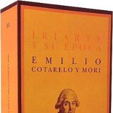 Libros de segunda mano: COTARELO Y MORI : IRIARTE Y SU ÉPOCA. (568 PAGS. BUEN ESTADO). Lote 243932855